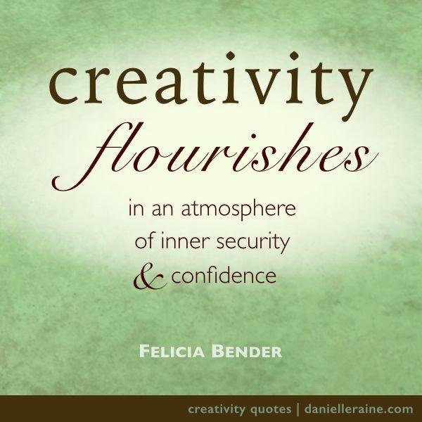 Felicia Bender creativity quote