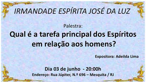 Irmandade Espírita José da Luz Convida para a sua Palestra Pública - Mesquita - RJ - http://www.agendaespiritabrasil.com.br/2016/06/03/irmandade-espirita-jose-da-luz-convida-para-sua-palestra-publica-mesquita-rj-15/