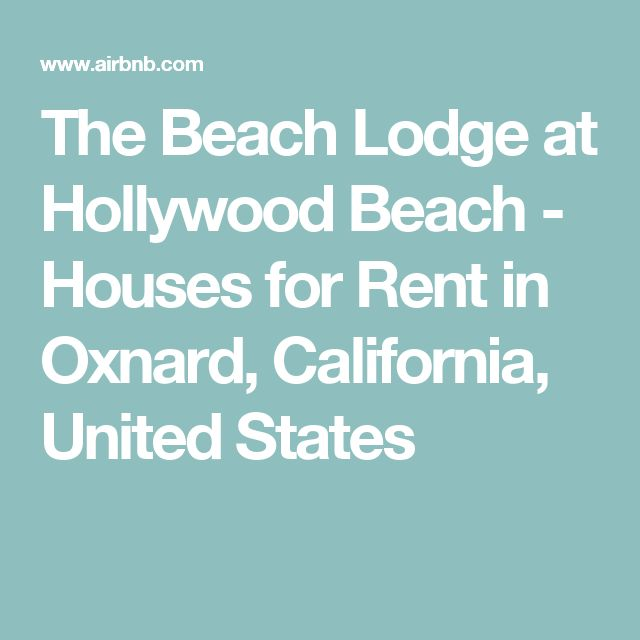 The Beach Lodge at Hollywood Beach - Houses for Rent in Oxnard, California, United States