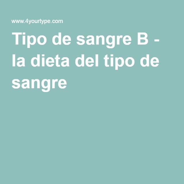 Tipo de sangre B - la dieta del tipo de sangre