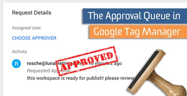 The Approval Queue in Google Tag Manager http://ift.tt/2w3k0Gd