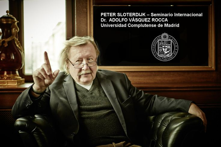 """sloterdijk - peter sloterdijk - sloterdijk esferas   - SEMINARIO INTERNACIONAL:  PETER SLOTERDIJK: NORMAS PARA EL PARQUE ZOOLÓGICO-TEMÁTICO HUMANO, CULTURAS POST-HUMANÍSTICAS Y CAPITALISMO CÁRNICO CONTEMPORÁNEO  DR. ADOLFO VÁSQUEZ ROCCA  UNIVERSIDAD COMPLUTENSE DE MADRID  - ARCHIVO 'PETER SLOTERDIJK"""" - Revista Observaciones Filosóficas:    By Adolfo Vasquez Rocca —"""