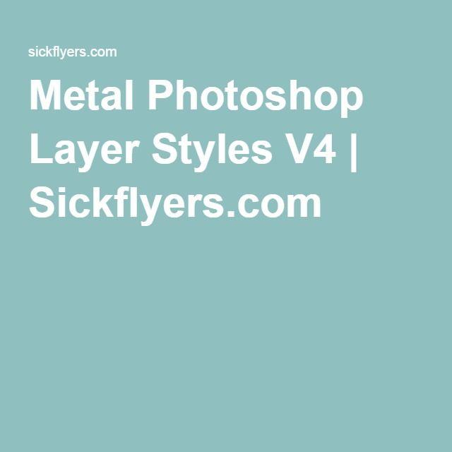 Metal Photoshop Layer Styles V4   Sickflyers.com