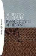 Moravia A., Passeggiate africane