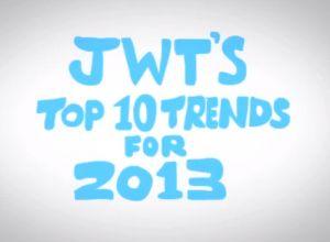 Las 10 tendencias estratégicas para el 2013 según el estudio de JWT-Intelligence