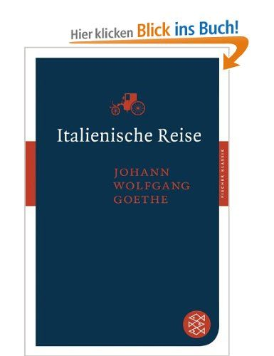 Italienische Reise by Johann Wolfgang von Goethe: Bücher
