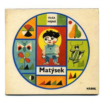 """Olga Hejná """"Matýsek"""", 1968. Детские книги СССР - http://samoe-vazhnoe.blogspot.ru/ #книги_иностранные"""