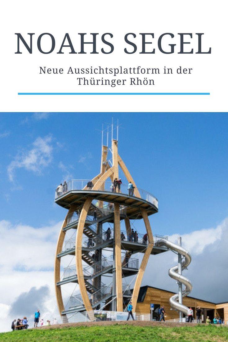 Neu in der Thüringer Rhön - die Aussichtsplattform Noahs Segel mit Rutsche! Ein Ausflug für die ganze Familie. Hier meine Tipps zum Besuch.