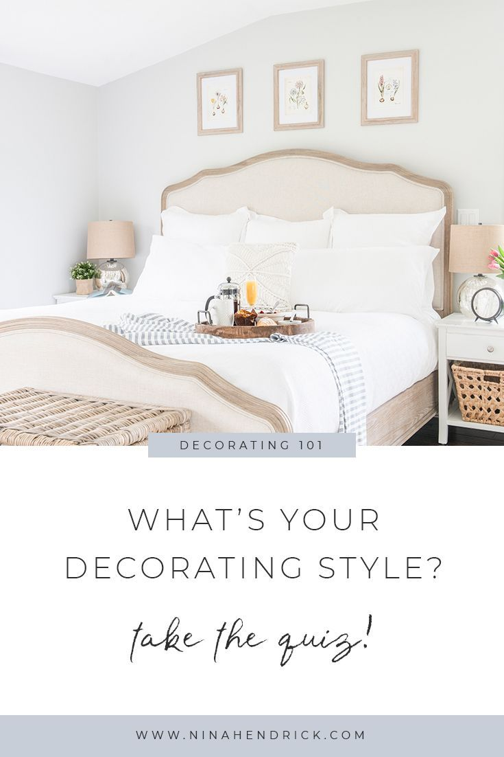 How To Find Your Decorating Style Nina Hendrick Decorating Styles Quiz Home Decor Decor Styles