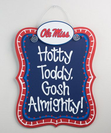 Loving this Ole Miss Rebels Spirit Slogan Wall Art on #zulily! #zulilyfinds