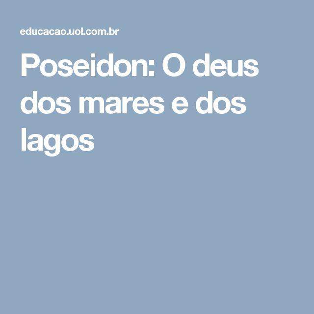 Poseidon: O deus dos mares e dos lagos