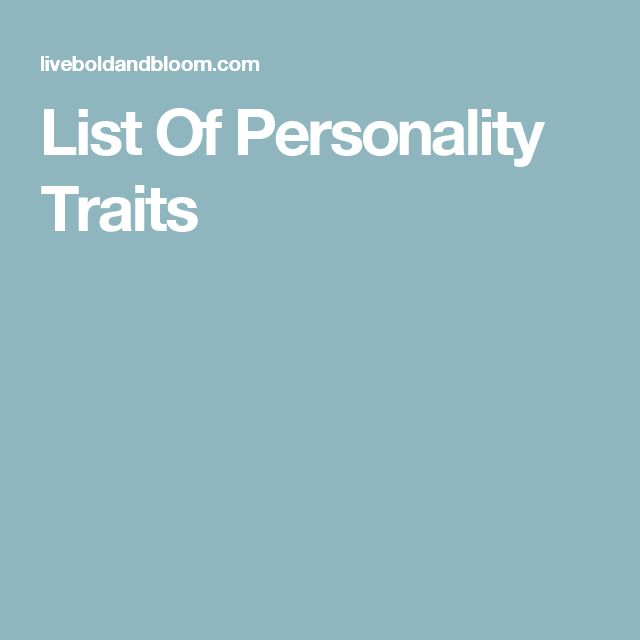 The 25+ best List of personality traits ideas on Pinterest - positive character traits