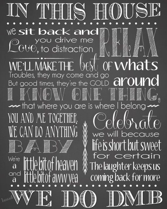Dave Matthews In This House We Do Dmb Chalkboard Print Etsy Dave Matthews Band Quotes Dave Matthews Band
