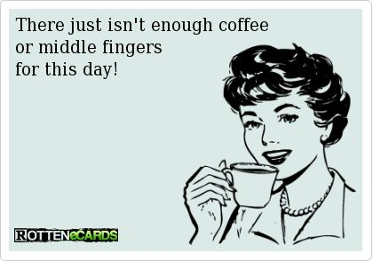 Coffee and Middle Fingers
