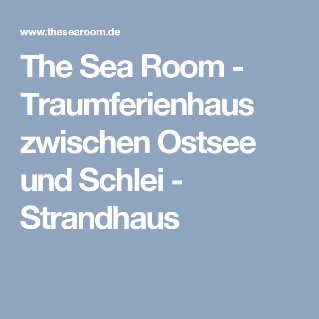 The Sea Room - Traumferienhaus zwischen Ostsee und Schlei - Strandhaus