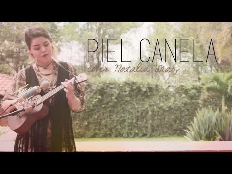 Piel Canela (Cover) Natalia Díaz - YouTube