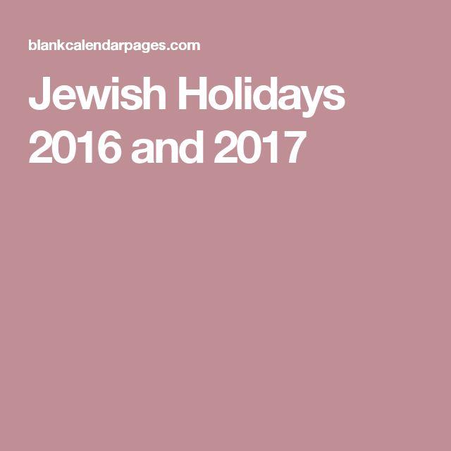 Jewish Holidays 2016 and 2017