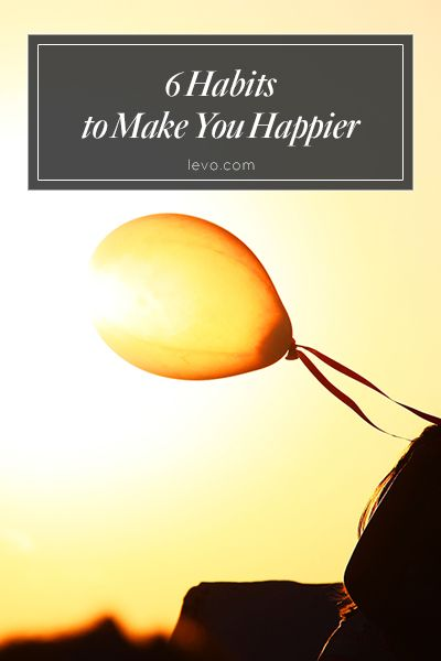 Need an extra dose of happiness in your life? Here are 6 habits that will keep you smiling! www.levo.com