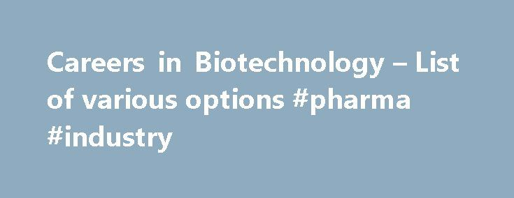 25+ best ideas about Biotechnology on Pinterest ...