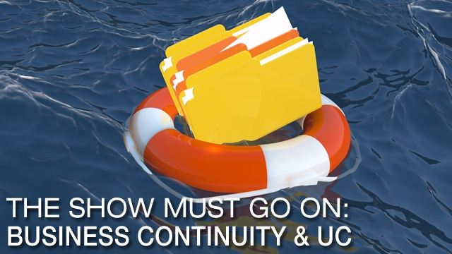 Business Continuity & Unified Communications