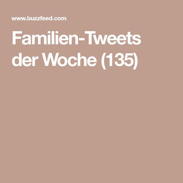 Familien-Tweets der Woche (135)