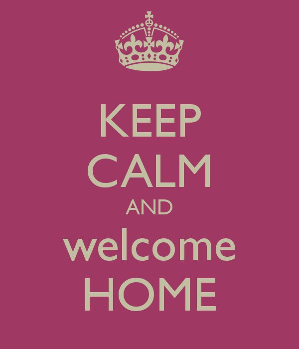 Welcome Back Home My Love Quotes: 74 Best Images About Keep Calm: Health On Pinterest