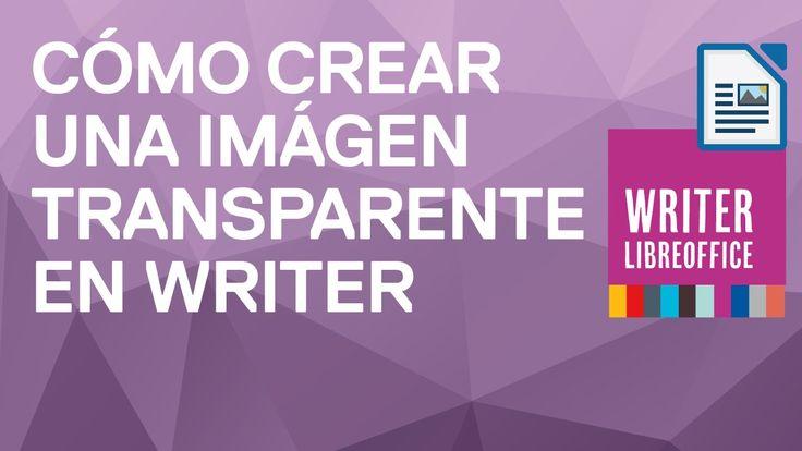 Cómo crear una imagen transparente en Writer de LibreOffice