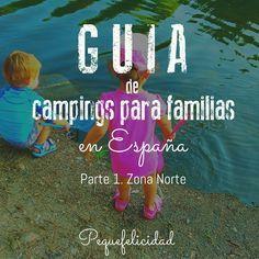 GUIA NACIONAL DE CAMPINGS PARA FAMILIAS Una selección de los mejores campings para viajar con niños en España. El Campis...