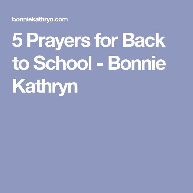 5 Prayers for Back to School - Bonnie Kathryn