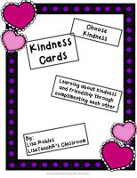 #FREE Kindness Cards Learning about kindness and friendship through complimenting each other After a class discussion about positive personality traits and expanded sentences, students write compliments about each other on kindness cards. This activity helps students see the good in each other. It also serves as a reminder forevermore as to their own good traits. I know I did this in high school and I STILL have my card!