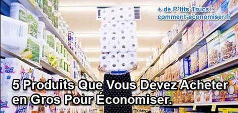 Saviez-vous qu'acheter en gros peut vous faire économiser gros ? Vous pourriez faire beaucoup de bien à votre porte-monnaie. Il suffit de cibler certains produits du quotidien, pour les acheter en gros. Voici les produits que vous devriez prendre en priorité pour alléger la note.  Découvrez l'astuce ici : http://www.comment-economiser.fr/5-produits-acheter-gros.html?utm_content=bufferd18ec&utm_medium=social&utm_source=pinterest.com&utm_campaign=buffer