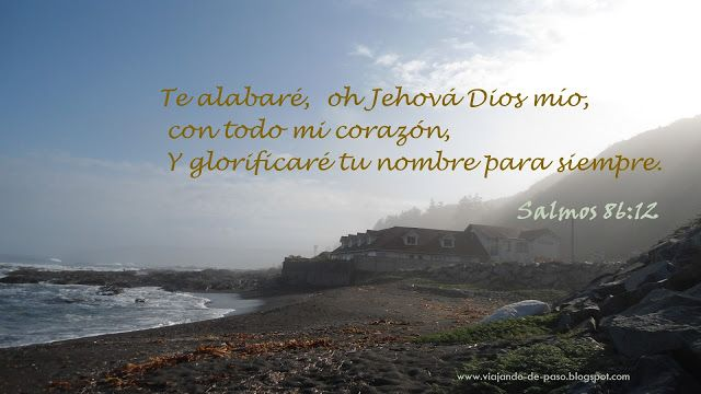 Viajando de Paso: Salmos 86.12