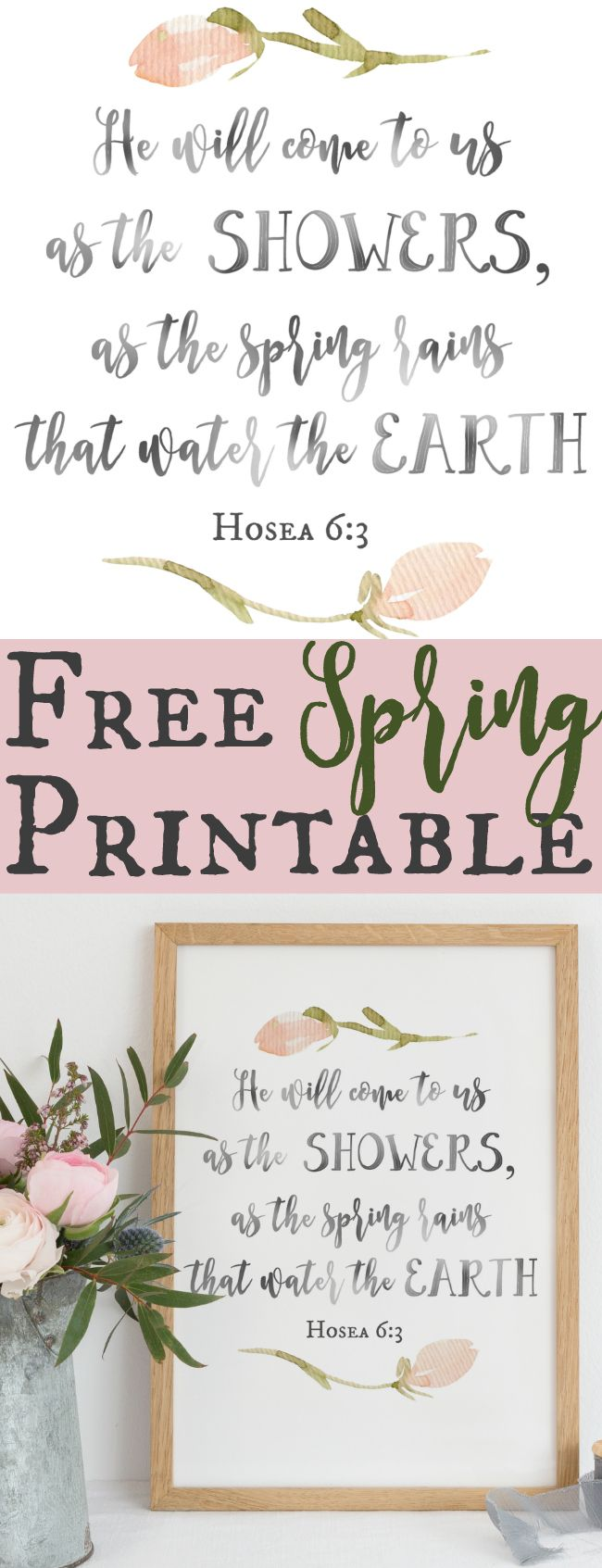 Free Spring Printable. He will come to us as the showers.