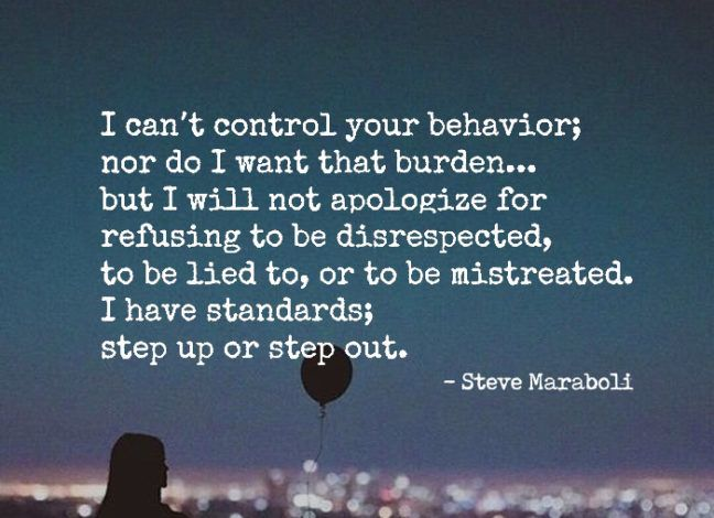 I can't control your behavior