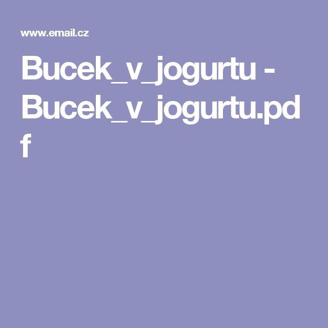 Bucek_v_jogurtu - Bucek_v_jogurtu.pdf