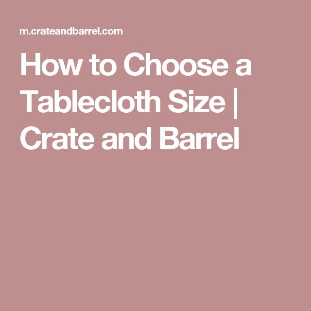 How To Choose A Tablecloth Size