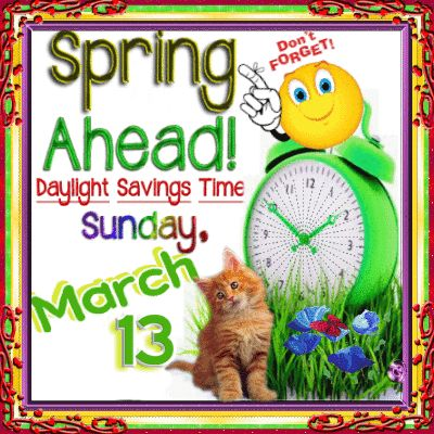 Send a fun reminder to your family & friends to set their clocks ahead this #sunday with this amazing #DaylightSavingTime #ecard.