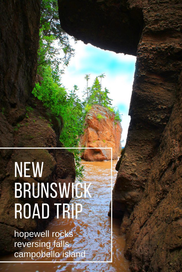 Stop At Hopewell Rocks The Reversing Falls In Saint John And On Campobello Island See Our Recommendations For Bay Of Fundy Hotels