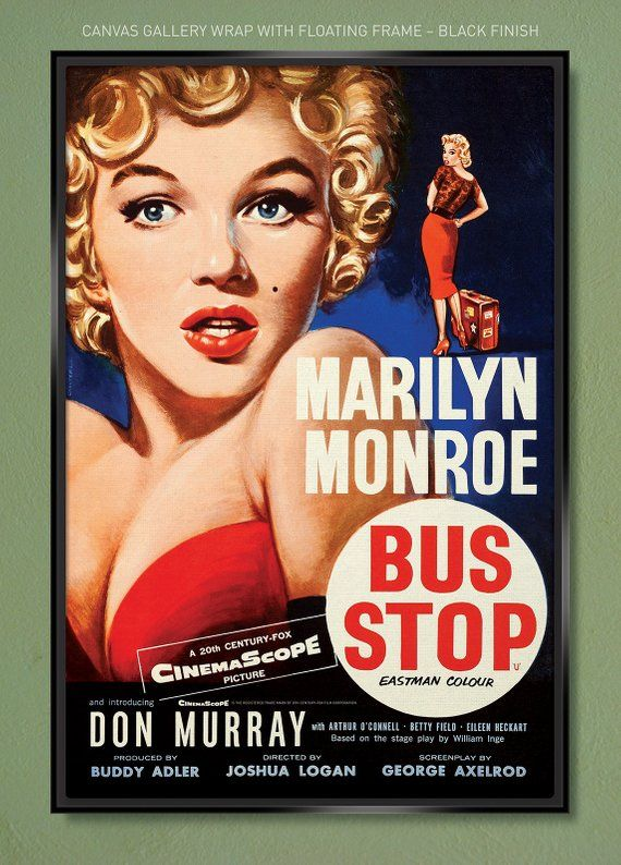 Marilyn Monroe Bus Stop Movie Poster 1956 Canvas Gallery Wrap 12x18 20x30 24x36 W Free Ups Shipping Marilyn Monroe Movies Marilyn Monroe Vintage Movies