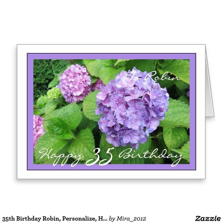 35th Birthday Robin, Personalize, Hydrangeas Greeting Card