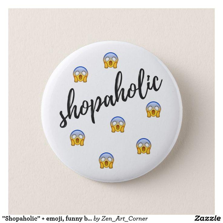 """Shopaholic"" + emoji, funny badge"