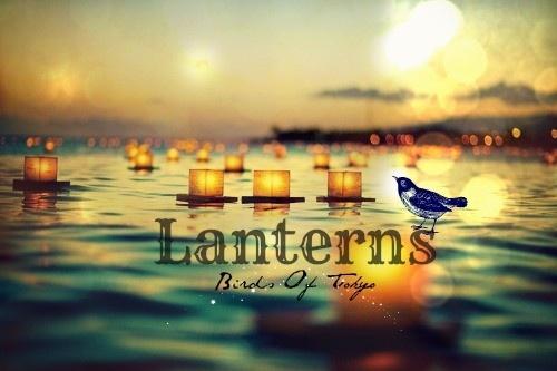 Lanterns- Birds of Tokyo