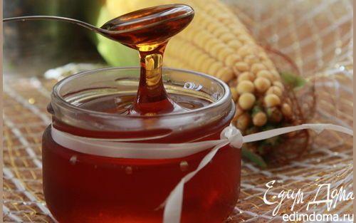 Кукурузный сироп | Кулинарные рецепты от «Едим дома!»