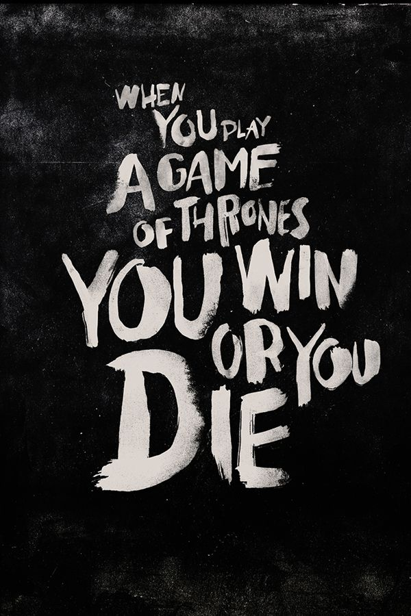When you play a game of thrones, you win or you die. #Cersei | weareyawn.tumblr.com