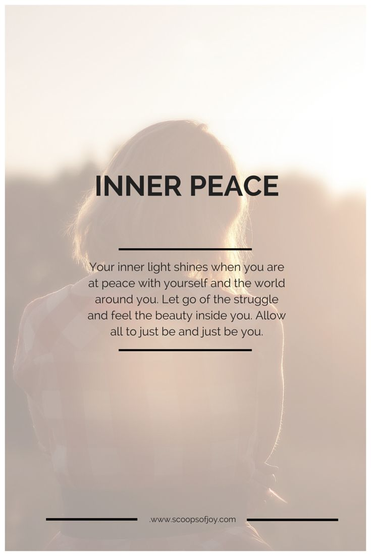 Inner Peace ~ Your inner light shines when you are at Peace with yourself and the world around you ~ Let go of the struggle and feel the beauty inside you ~ Allow all to just be ~ and Just Be You ༺❁༻ Maureen, ScoopsofJoy.com