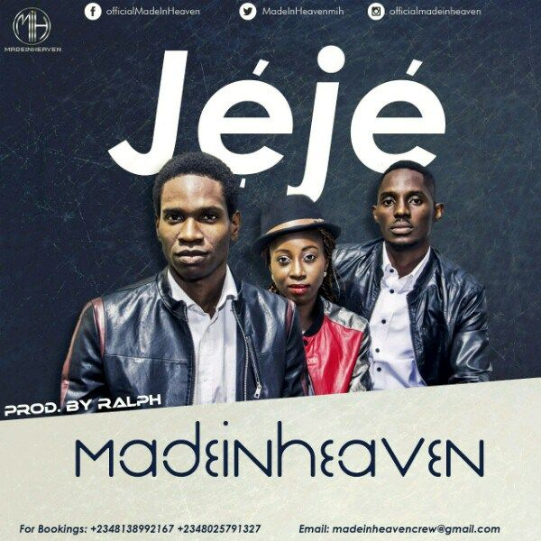 Gospel Song: Download MADE IN HEAVEN  JEJE | @madeinheavenmih