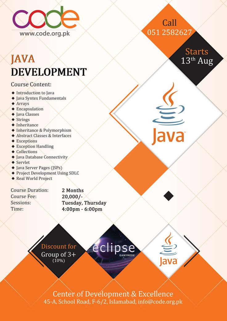 JAVA Development Session for August 2014 Starts 13th August Days: Tuesday & Thursday Time: