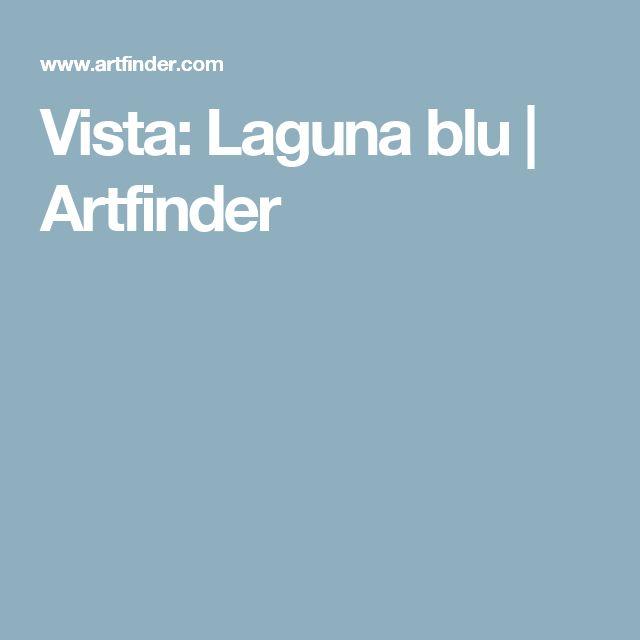 Vista: Laguna blu | Artfinder