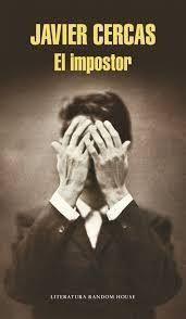 Resultado de imagen para El impostor de Javier Cercas