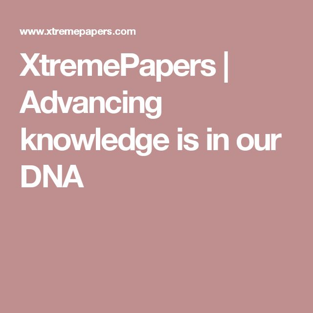 XtremePapers | Advancing knowledge is in our DNA